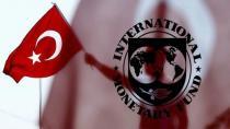 IMF'den çarpıcı Türkiye raporu!